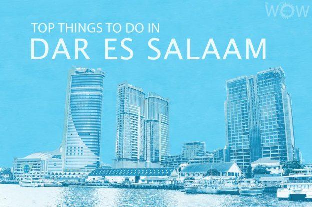 Top 12 Things To Do In Dar Es Salaam