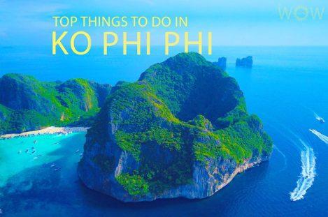 Top 12 Things To Do In Ko Phi Phi