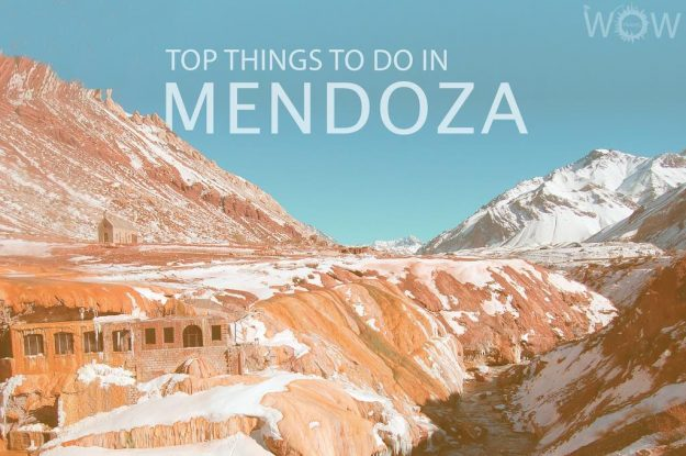 Top 12 Things To Do In Mendoza