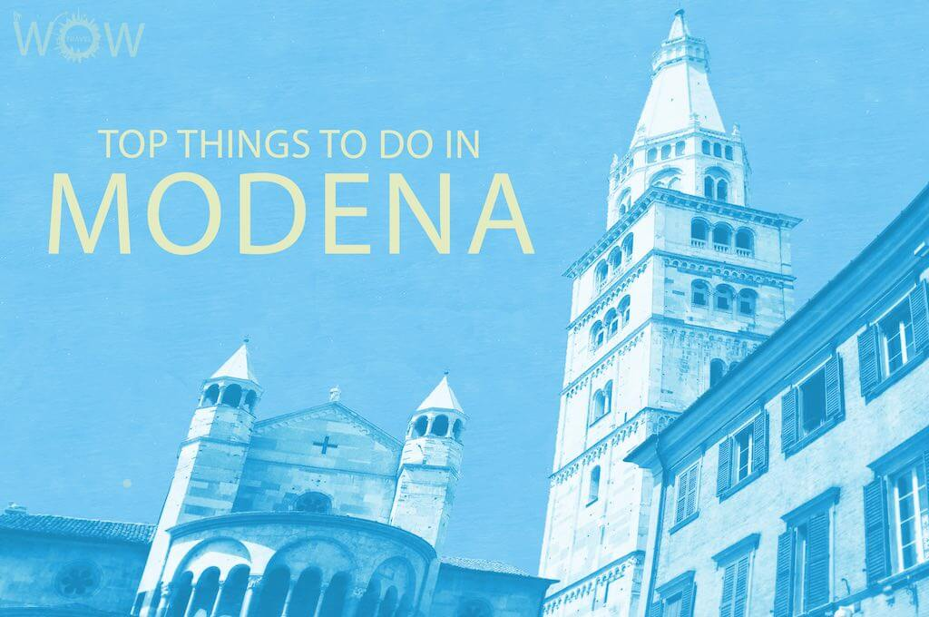 Top 12 Things To Do In Modena