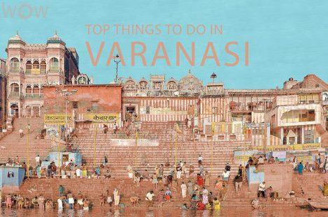 Top 12 Things To Do In Varanasi