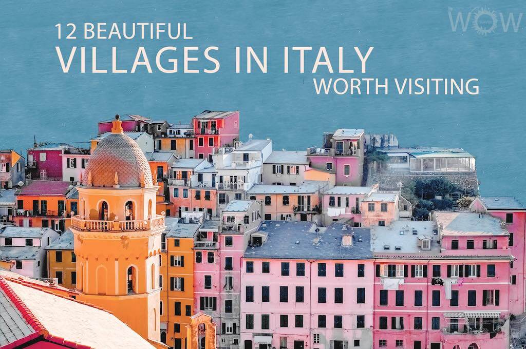 12 Beautiful Villages In Italy Worth Visiting