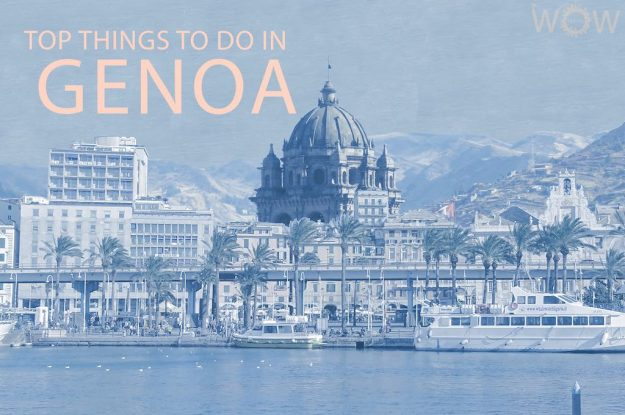 Top 12 Things To Do In Genoa