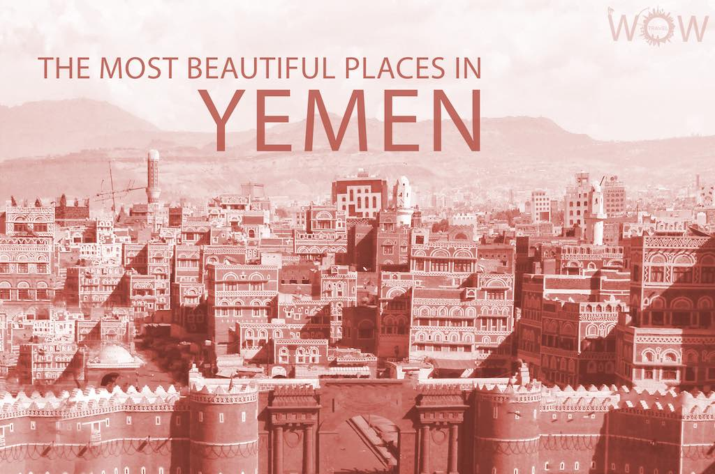 The 11 Most Beautiful Places In Yemen