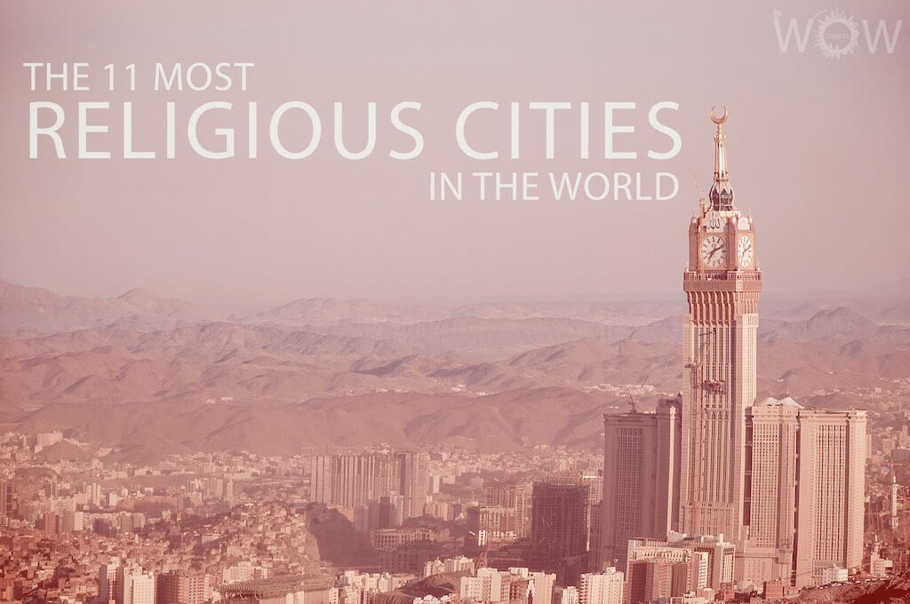 The 11 Most Religious Cities In The World