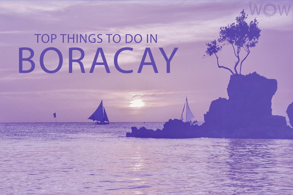 Top 12 Things To Do In Boracay