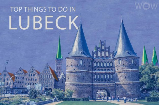 Top 12 Things To Do In Lubeck