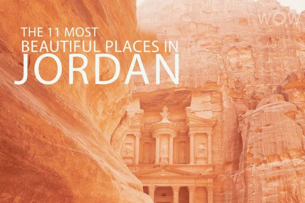 The 11 Most Beautiful Places In Jordan