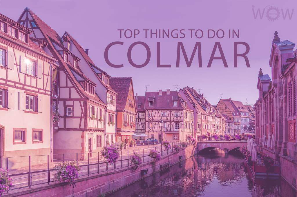 Top 10 Things To Do In Colmar