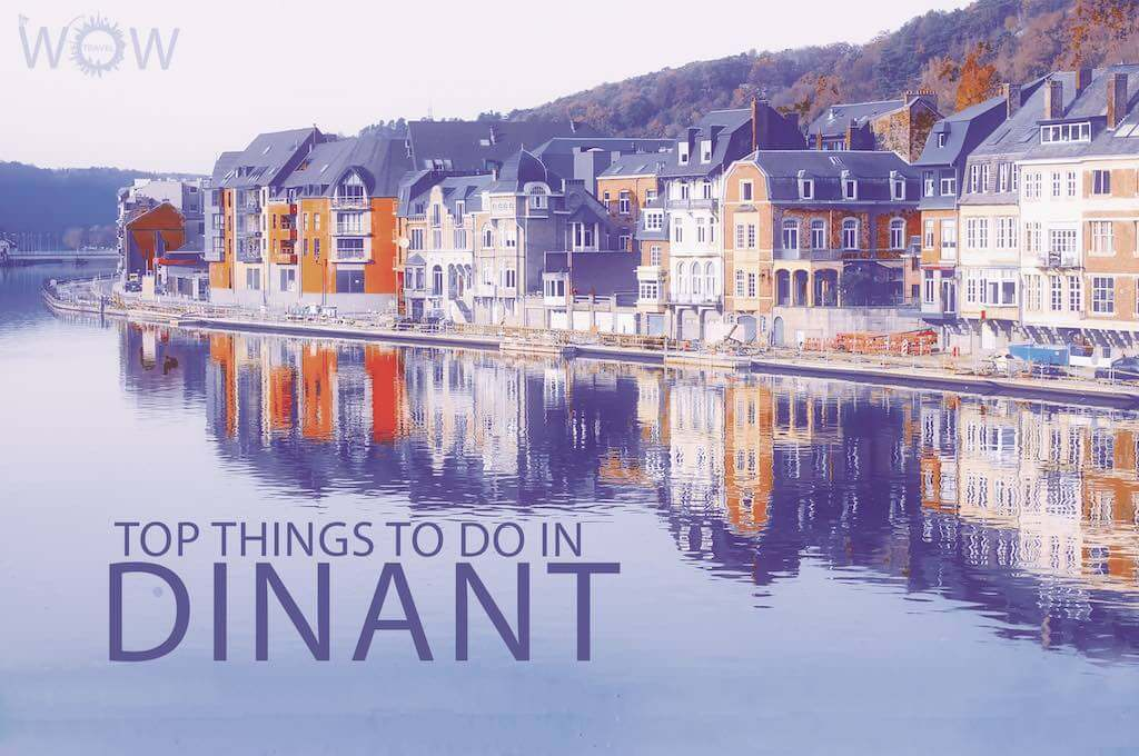 Top 10 Things To Do In Dinant