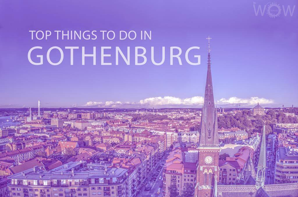 Top 10 Things To Do In Gothenburg