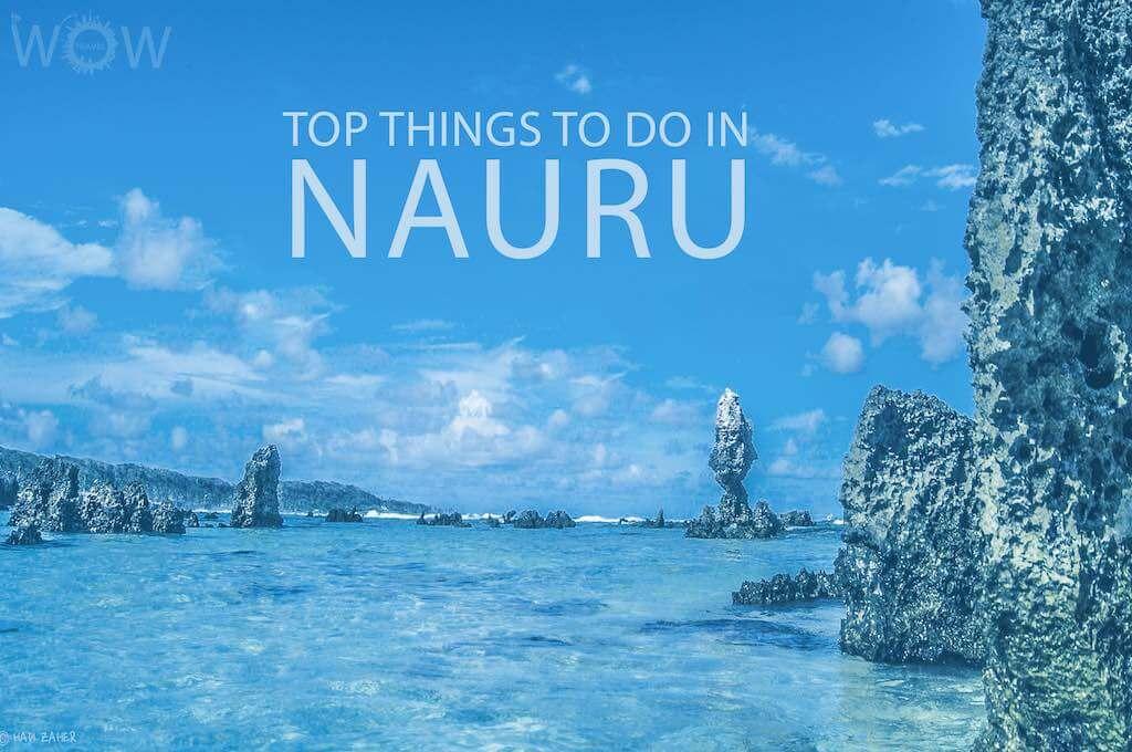 Top 10 Things To Do In Nauru