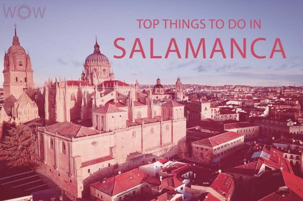 Top 10 Things To Do In Salamanca