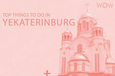 Top 10 Things To Do In Yekaterinburg