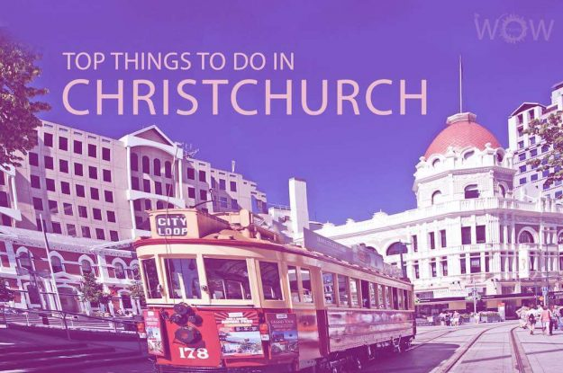 Top 11 Things To Do In Christchurch