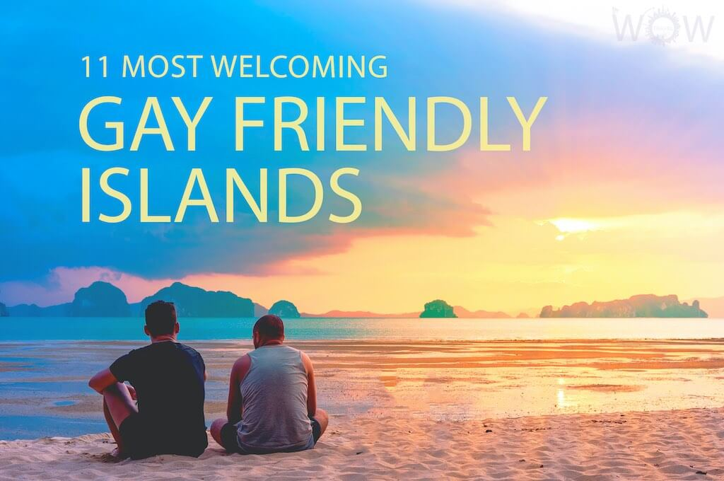 11 Most Welcoming Gay Friendly Islands
