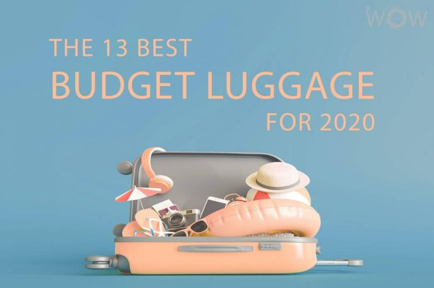 The 13 Best Budget Luggage For 2020