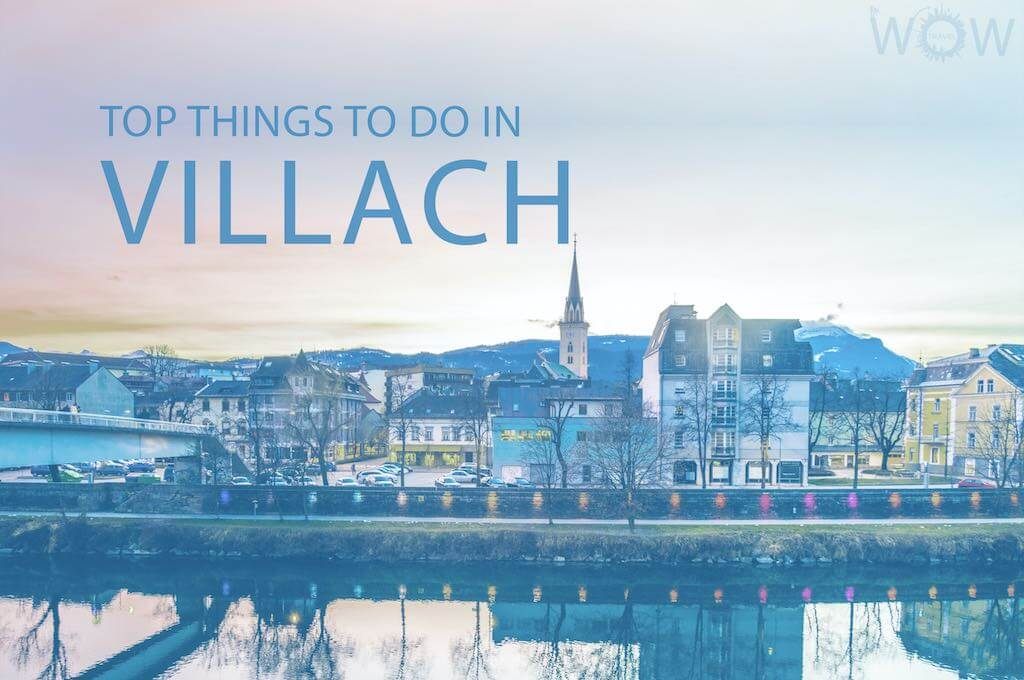 Top 10 Things To Do In Villach