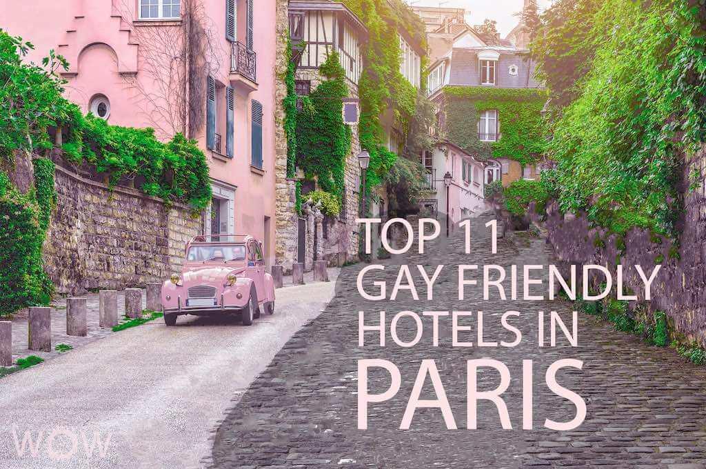 Los 11 Mejores Hoteles Gay Friendly en Paris