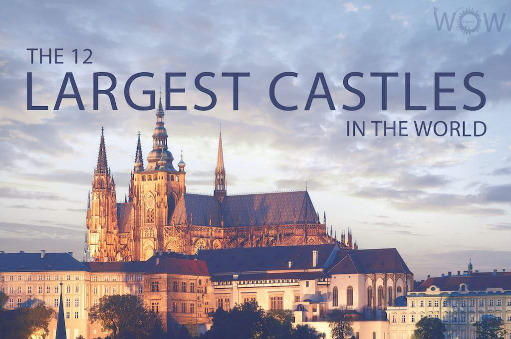 The 12 Largest Castles In The World