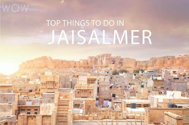 Top 10 Things To Do In Jaisalmer