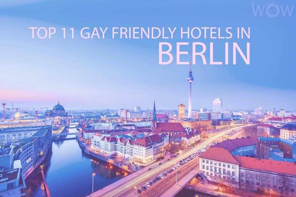 Los 11 Mejores Hoteles Gay en Berlin