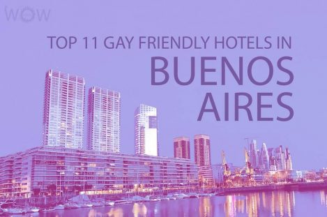 Top 11 Gay Friendly Hotels In Buenos Aires
