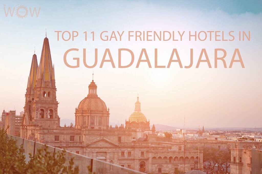 Los 11 Mejores Hoteles Gay Friendly en Guadalajara
