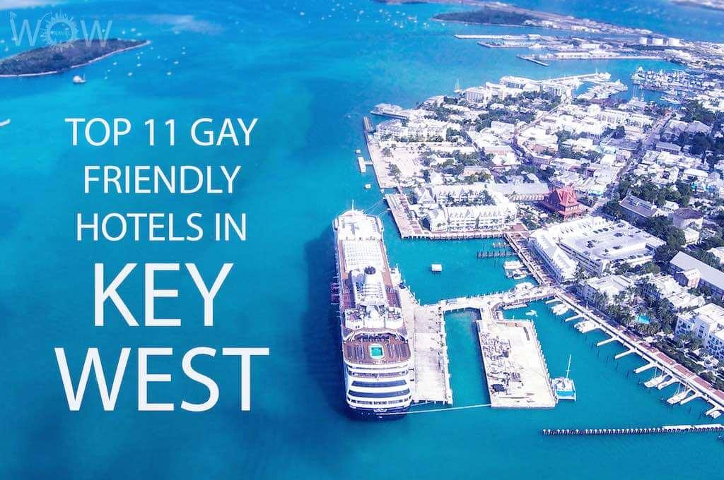 Top 11 Gay Friendly Hotels In Key West