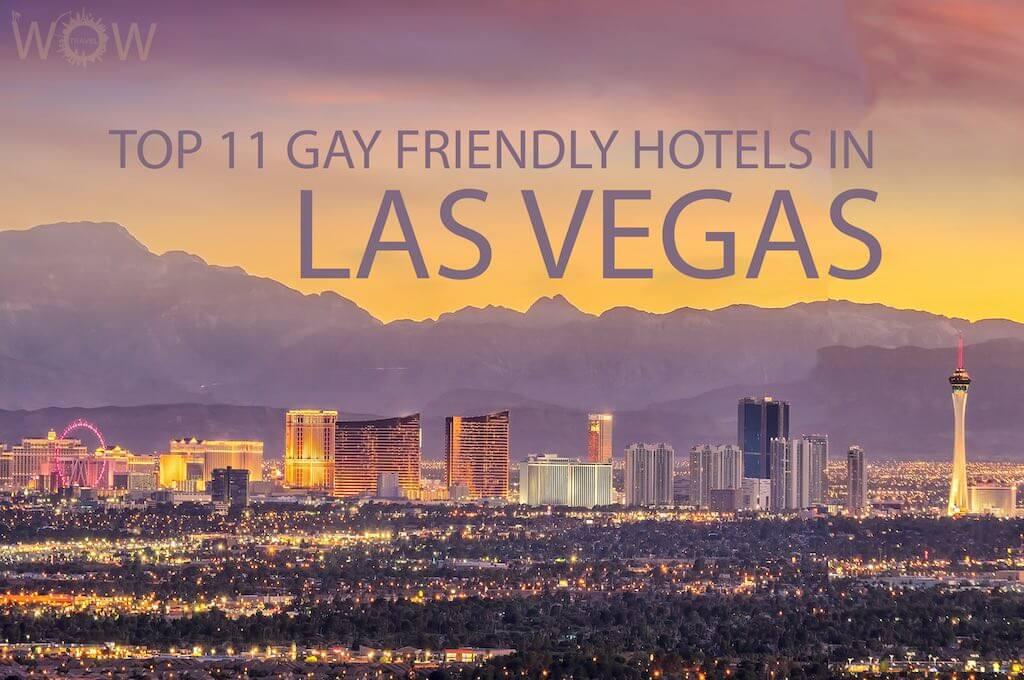 Top 11 Gay-Friendly Hotels In Las Vegas