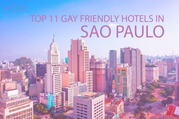 Top 11 Gay Friendly Hotels In Sao Paulo