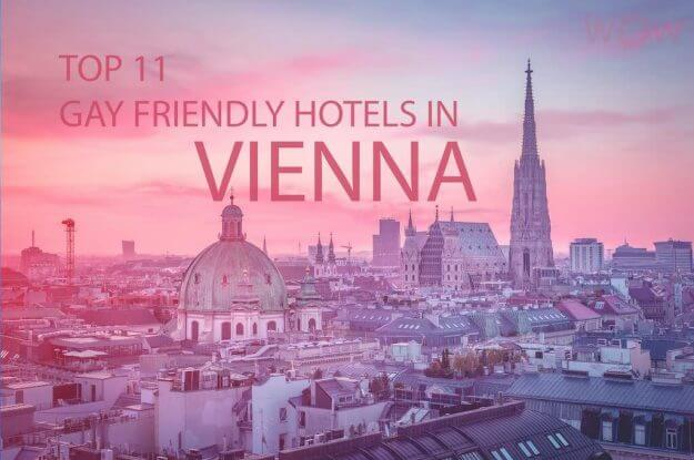 Top 11 Gay Friendly Hotels In Vienna