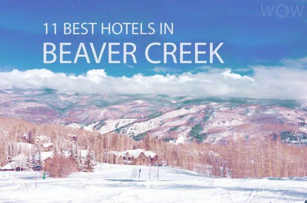 11 Best Hotels In Beaver Creek