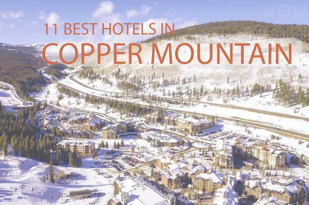 11 Best Hotels In Copper Mountain