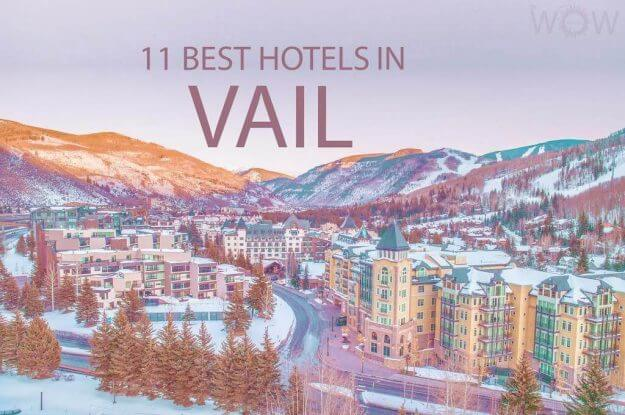 11 Best Hotels In Vail CO