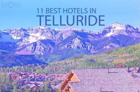 11 Best Hotels in Telluride Colorado