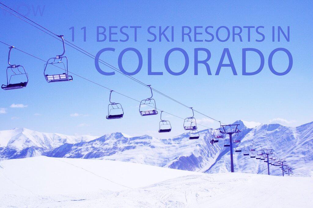11 Best Ski Resorts In Colorado