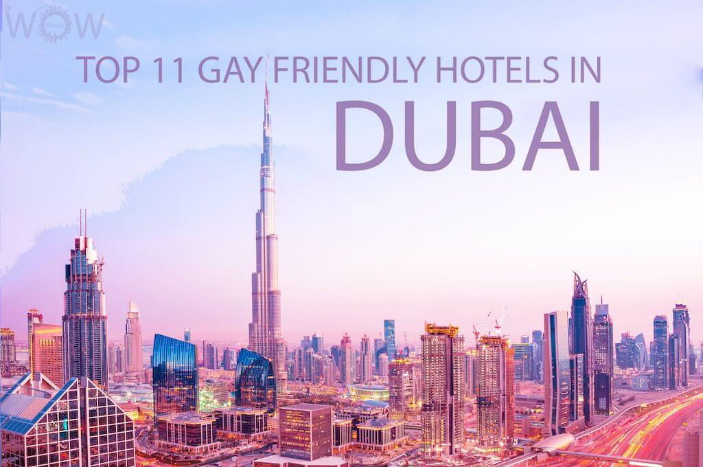 Top 11 Gay Friendly Hotels In Dubai