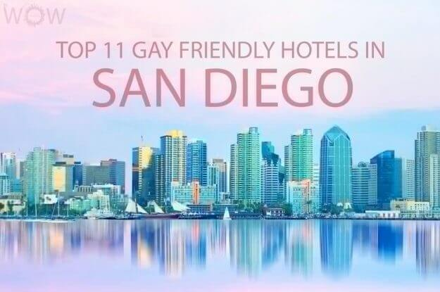 Top 11 Gay Friendly Hotels In San Diego