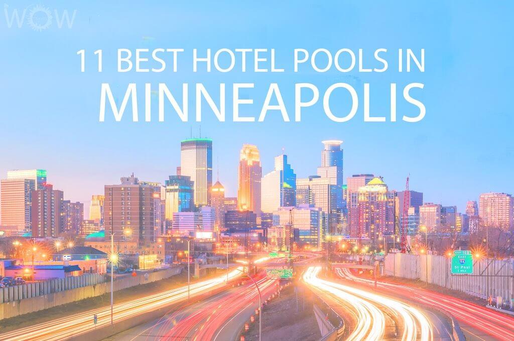 11 Best Hotel Pools In Minneapolis