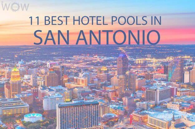 11 Best Hotel Pools In San Antonio