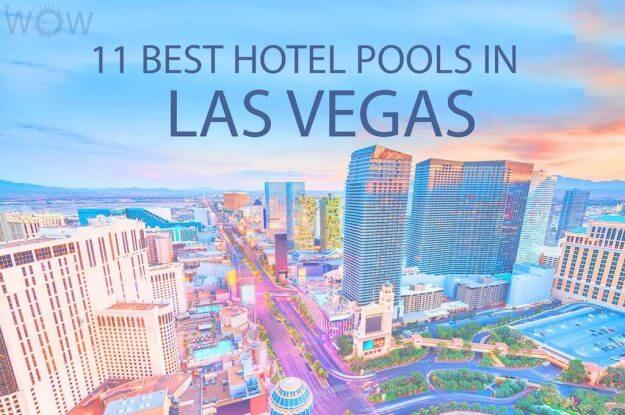 11 Best Hotel Pools In Vegas