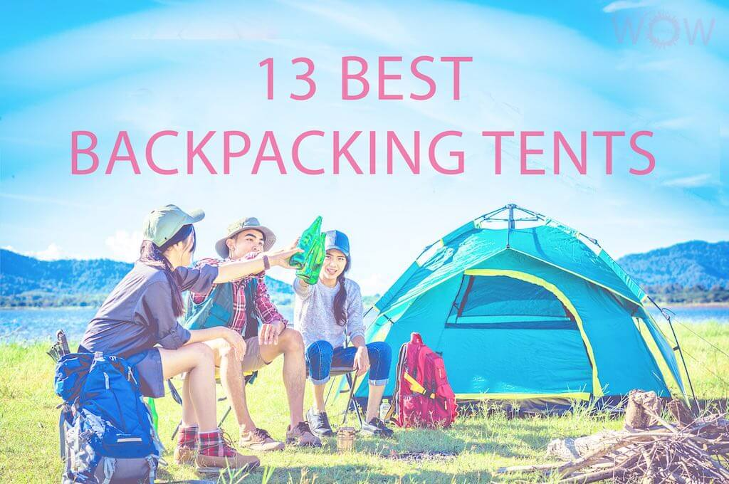 13 Best Backpacking Tents