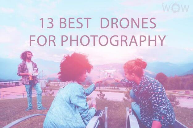 13 Best Drones For Photography