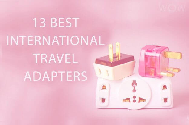 13 Best International Travel Adapters