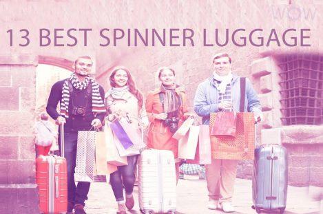 13 Best Spinner Luggage