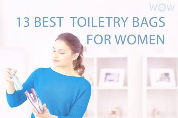 13 Best Toiletry Bags For Women