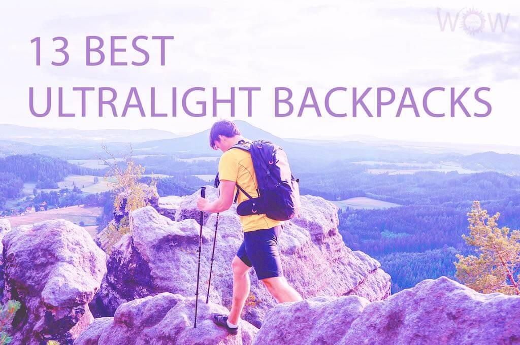 13 Best Ultralight Backpacks
