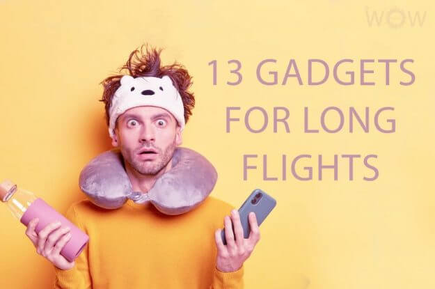 13 Gadgets For Long Flights