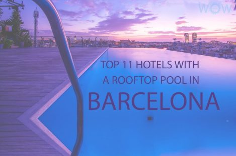 Top 11 Hotels With A Rooftop Pool In Barcelona